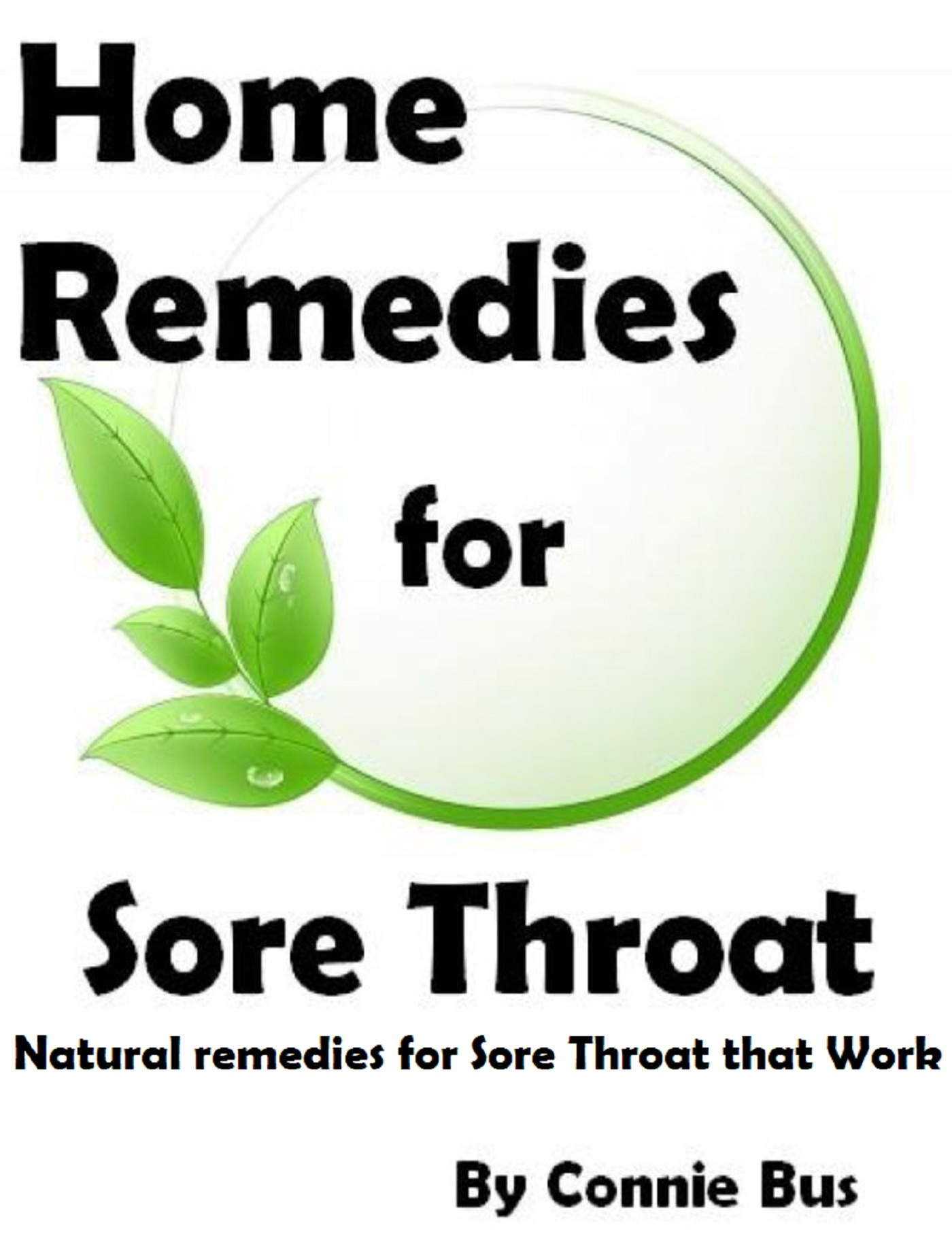 Home Remedies for Sore Throat: Natural Remedies for Sore Throat that Work