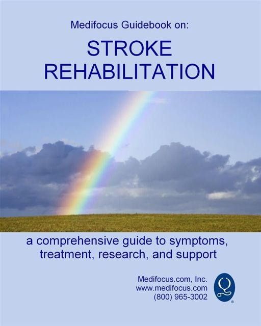Medifocus Guidebook On: Stroke Rehabilitation