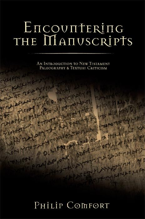 Encountering the Manuscripts