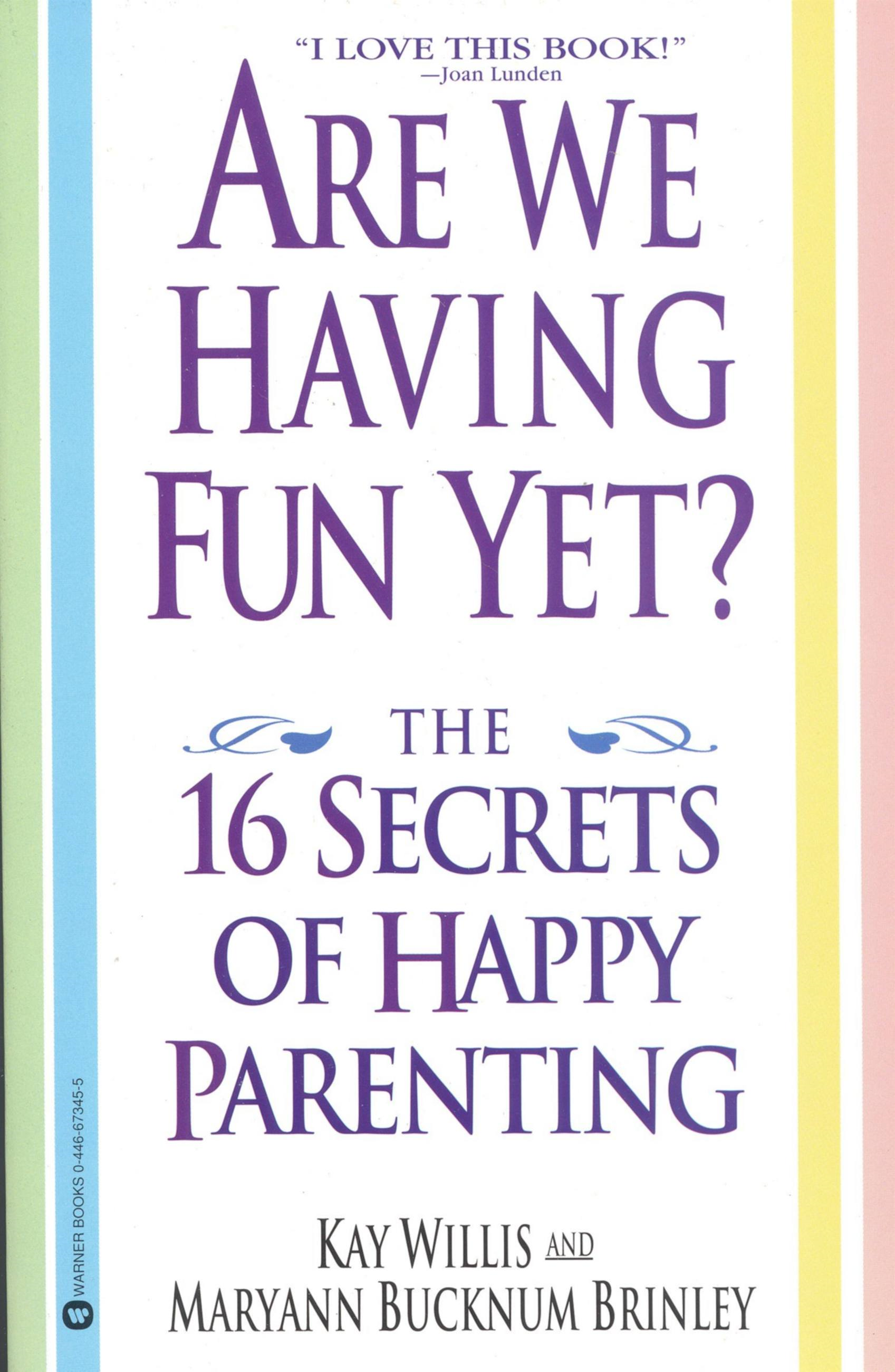 Are We Having Fun Yet? By: Kay Willis,Maryann Bucknum Brinley