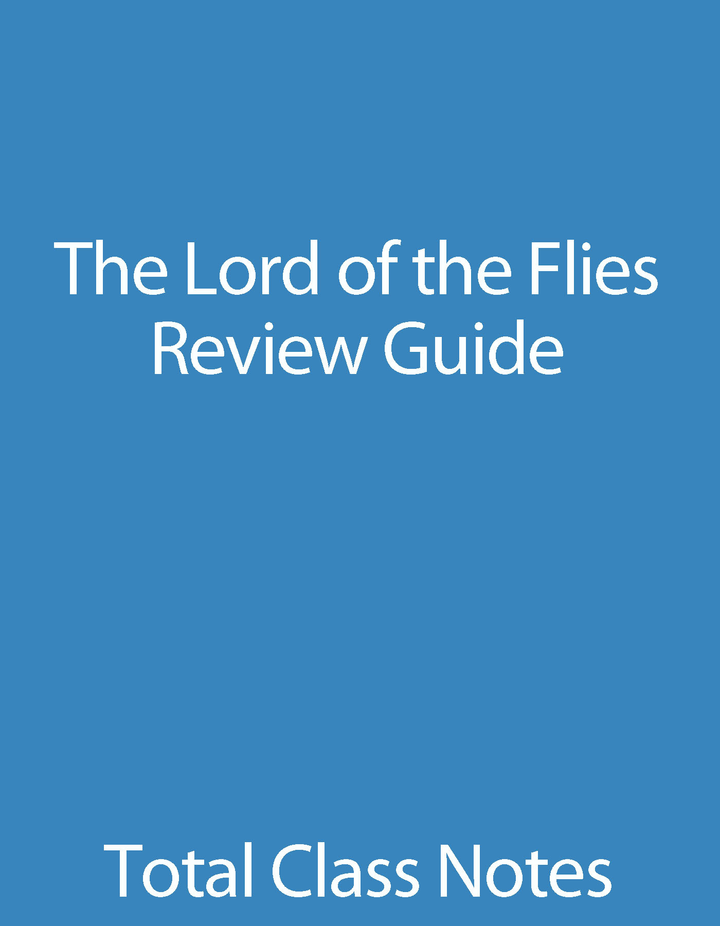 Lord of the Flies: Review Guide