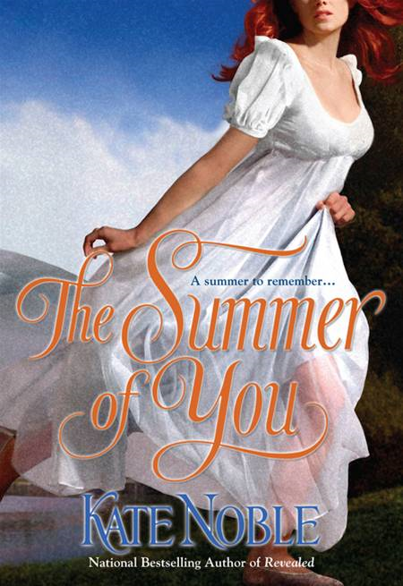 The Summer of You By: Kate Noble