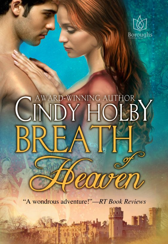 Breath of Heaven By: Cindy Holby