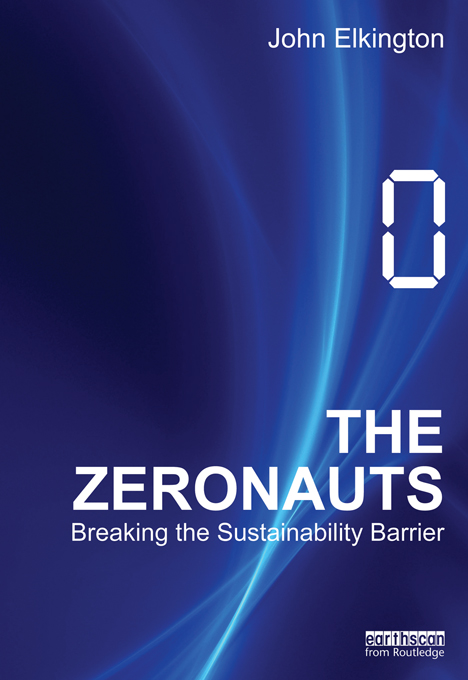 The Zeronauts By: John Elkington
