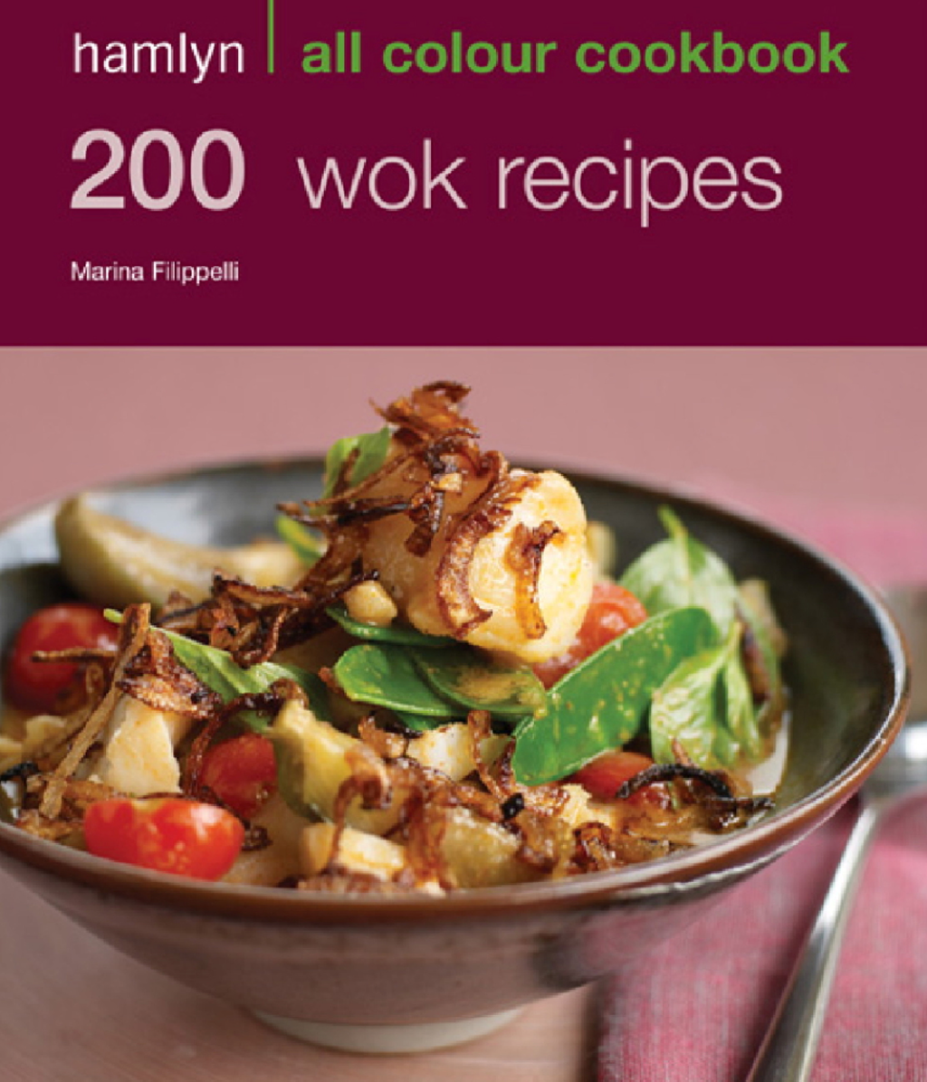 200 Wok Recipes Hamlyn All Colour Cookbook