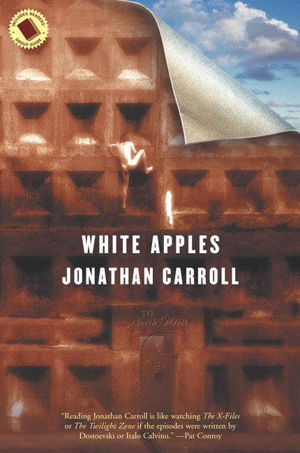 White Apples By: Jonathan Carroll