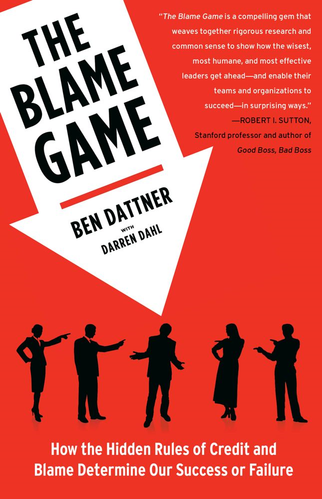 The Blame Game By: Ben Dattner