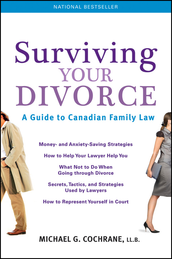 Surviving Your Divorce By: Michael G. Cochrane
