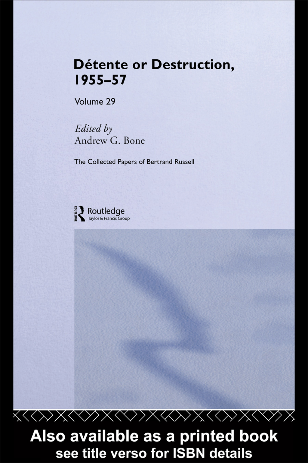 Collected Papers of Bertrand Russell Volume 29 By: Bertrand Russell