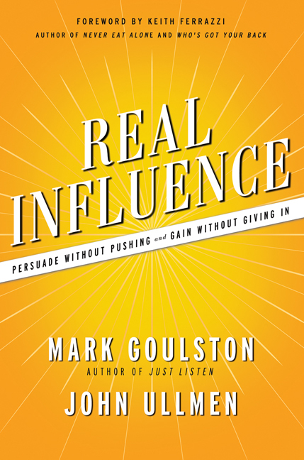 Real Influence By: John Ullmen,Mark Goulston