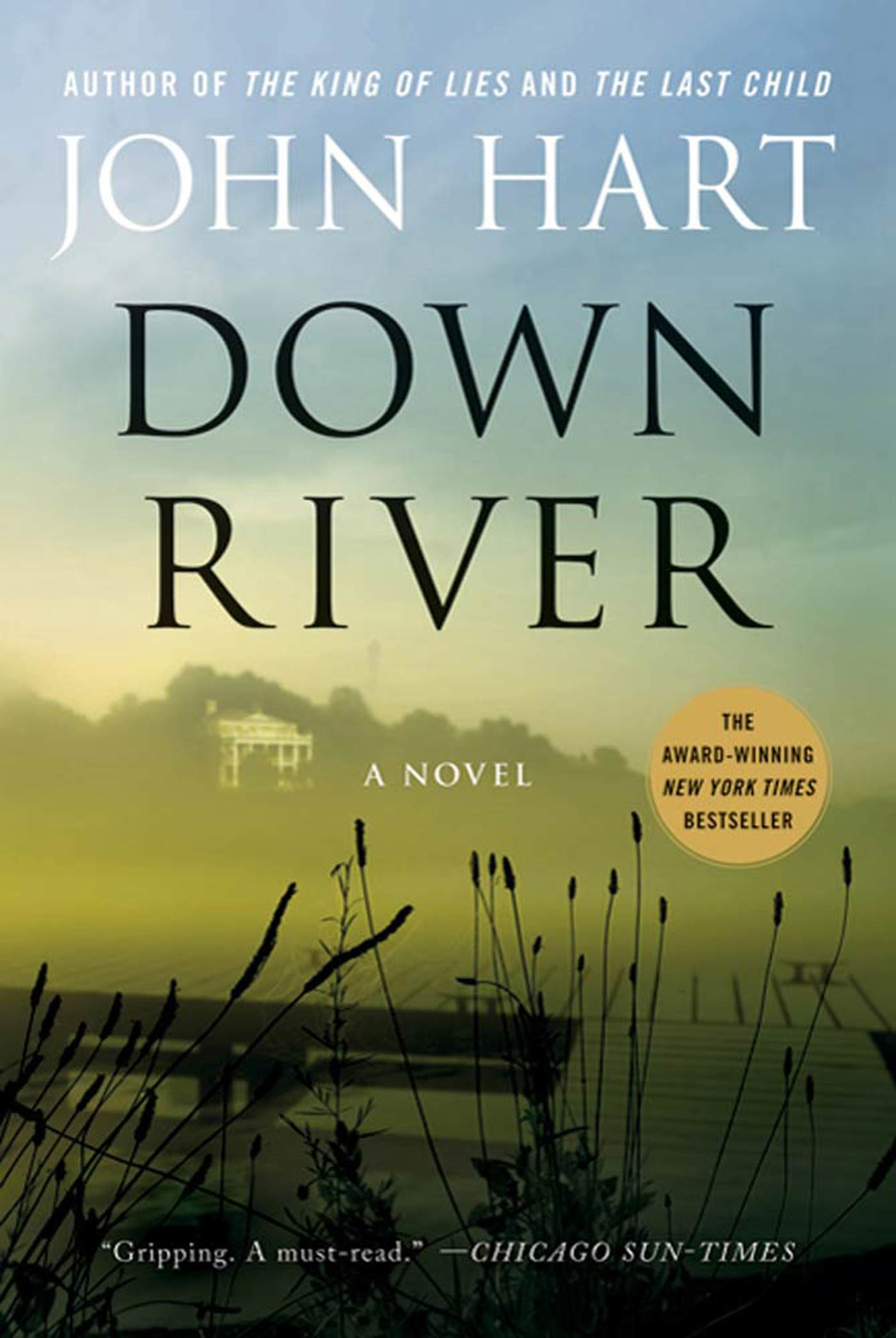 Down River By: John Hart