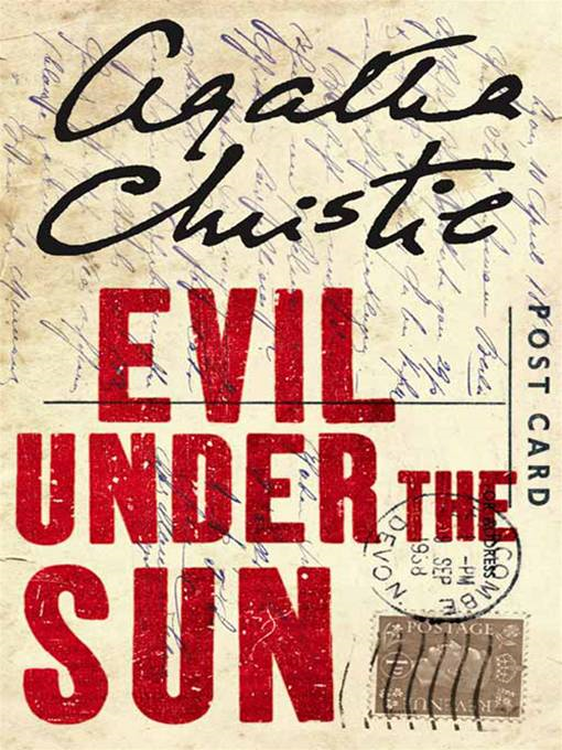 Evil Under the Sun By: Agatha Christie
