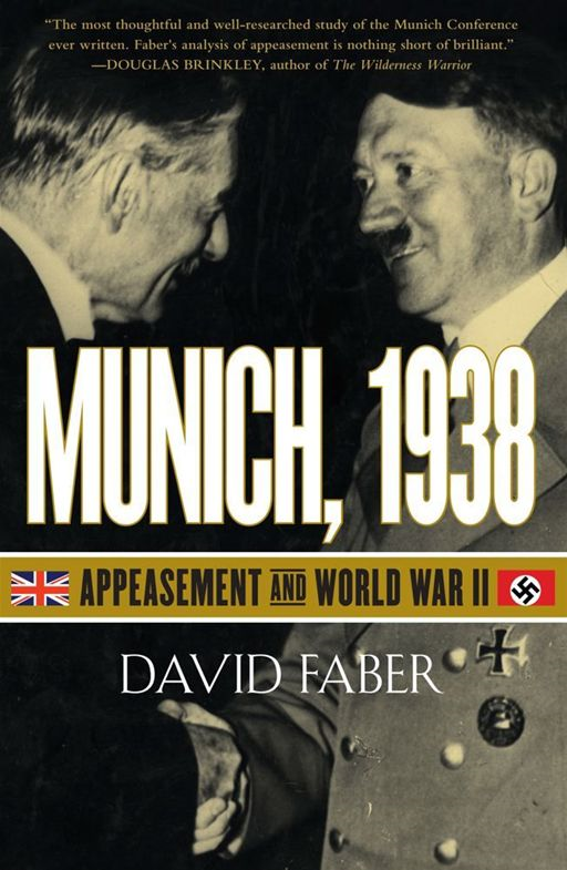 Munich, 1938 By: David Faber