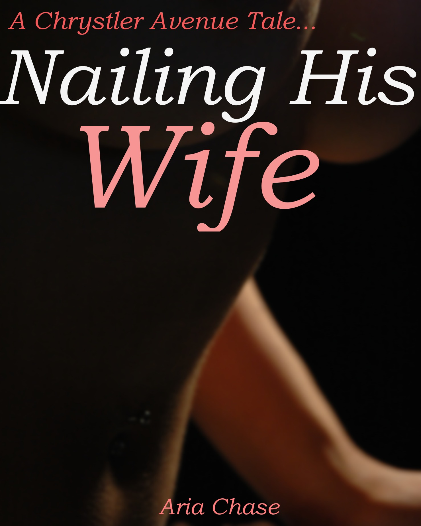Nailing His Wife