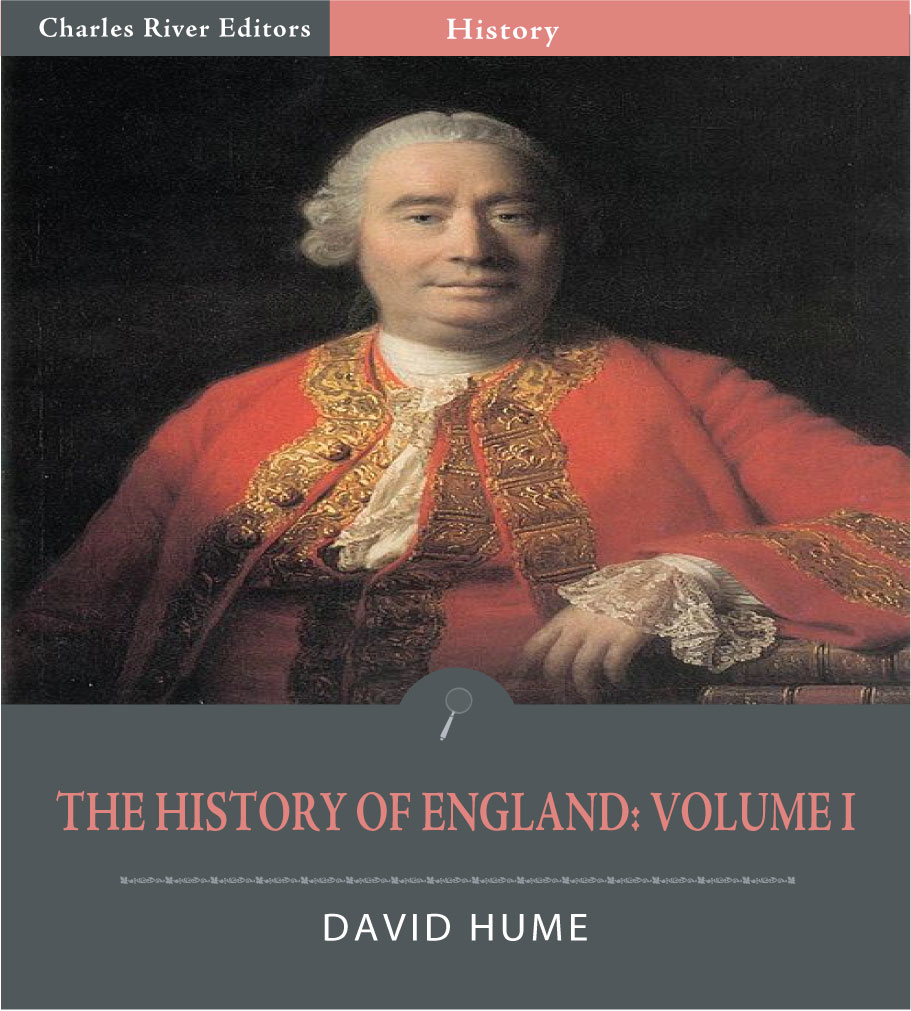 The History of England: Volume I By: David Hume