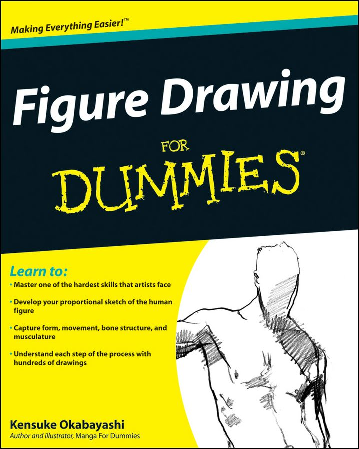 Figure Drawing For Dummies By: Kensuke Okabayashi