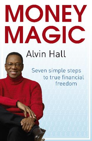 Money Magic Seven simple steps to true financial freedom