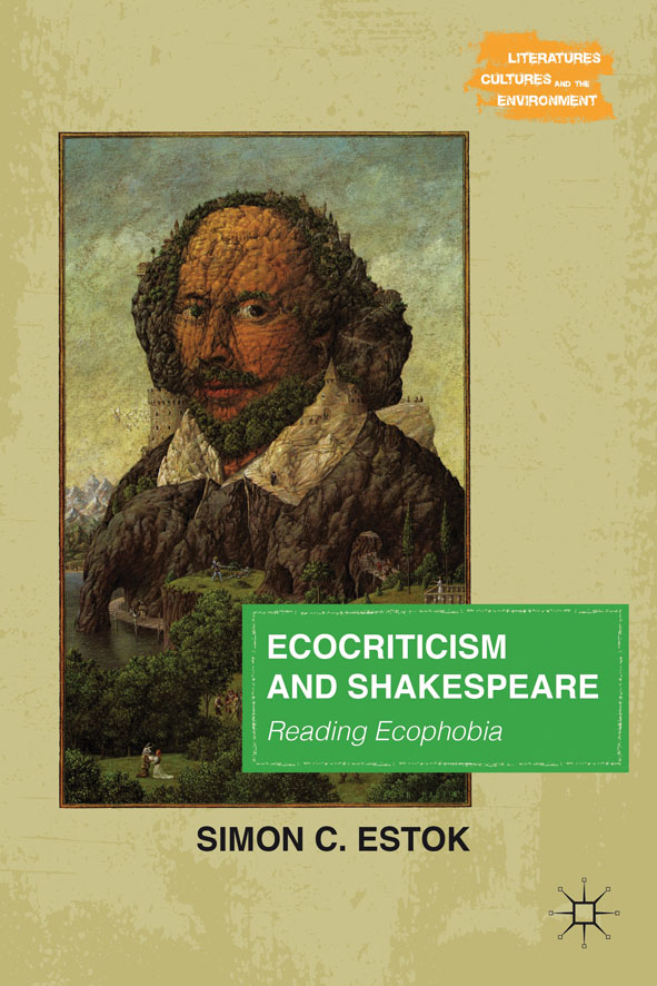 Ecocriticism and Shakespeare Reading Ecophobia