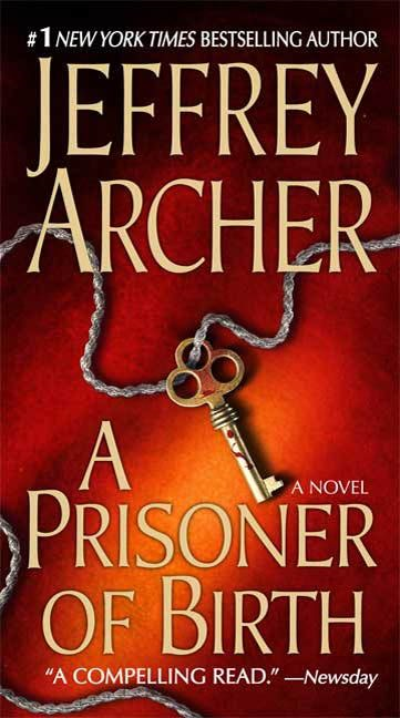 A Prisoner of Birth By: Jeffrey Archer