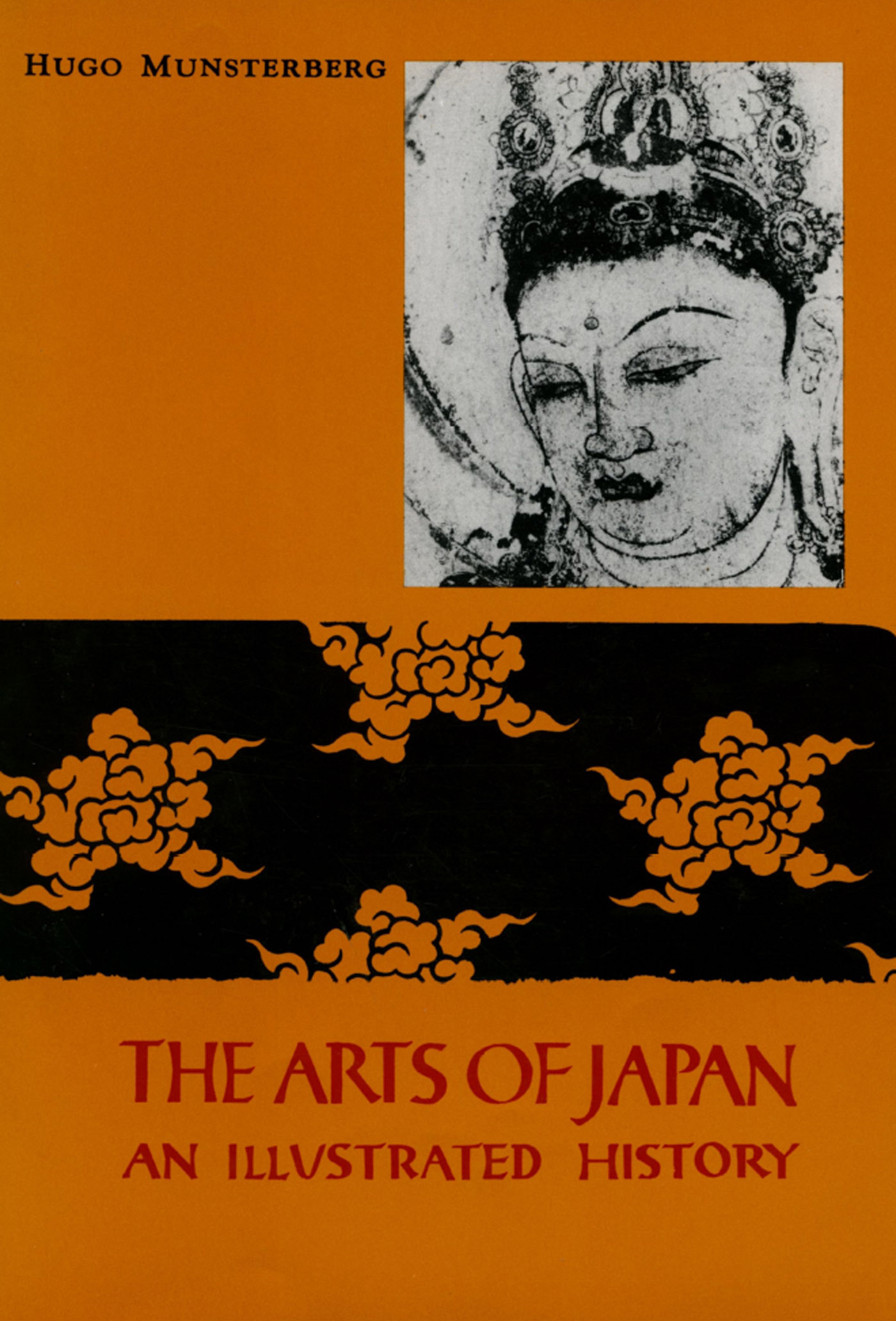Arts of Japan By: Hugo Munsterberg