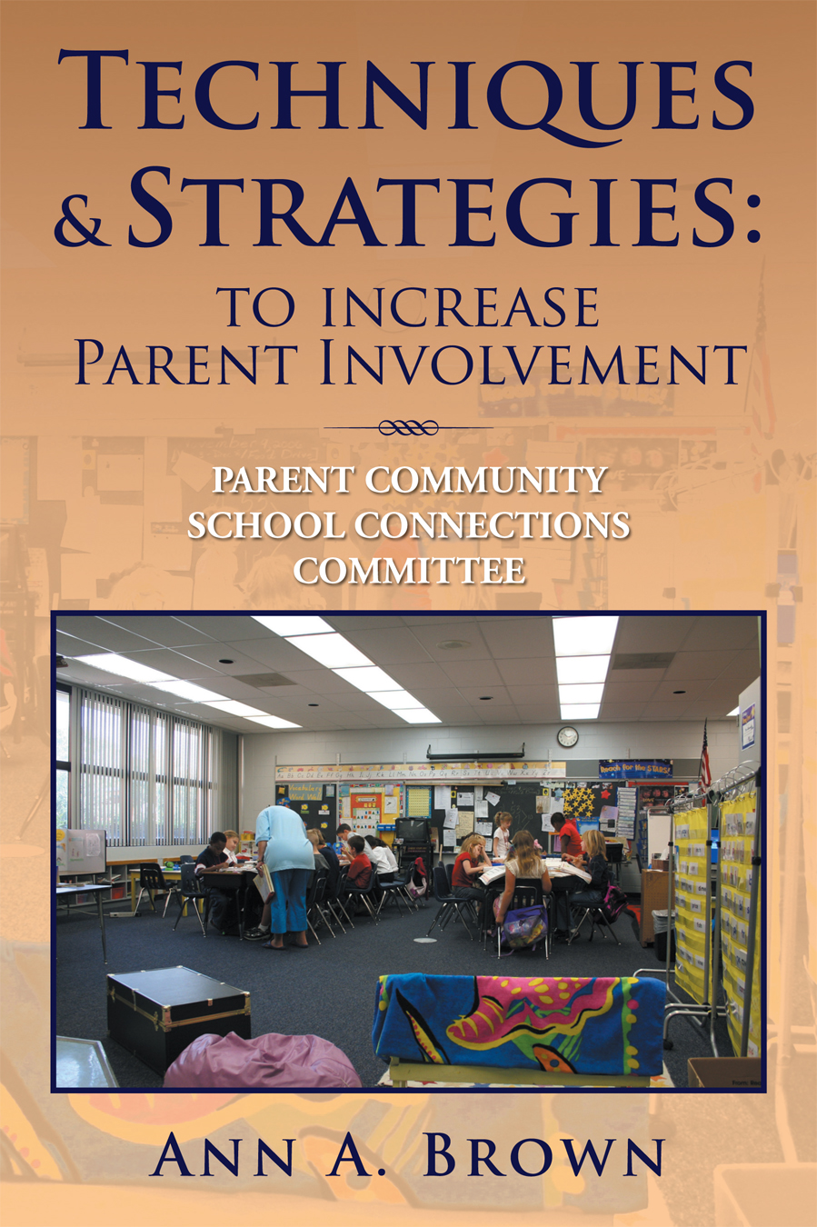 Techniques & Strategies: To Increase Parent Involvement