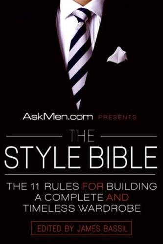 AskMen.com Presents The Style Bible By: James Bassil