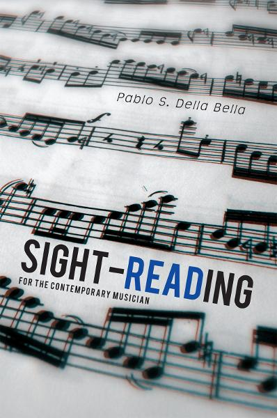 Sight-reading By: Pablo S. Della Bella