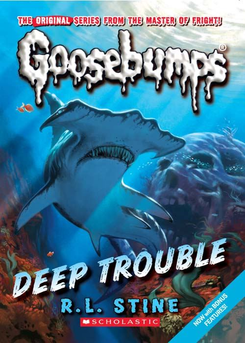 Classic Goosebumps #2: Deep Trouble By: R.L. Stine