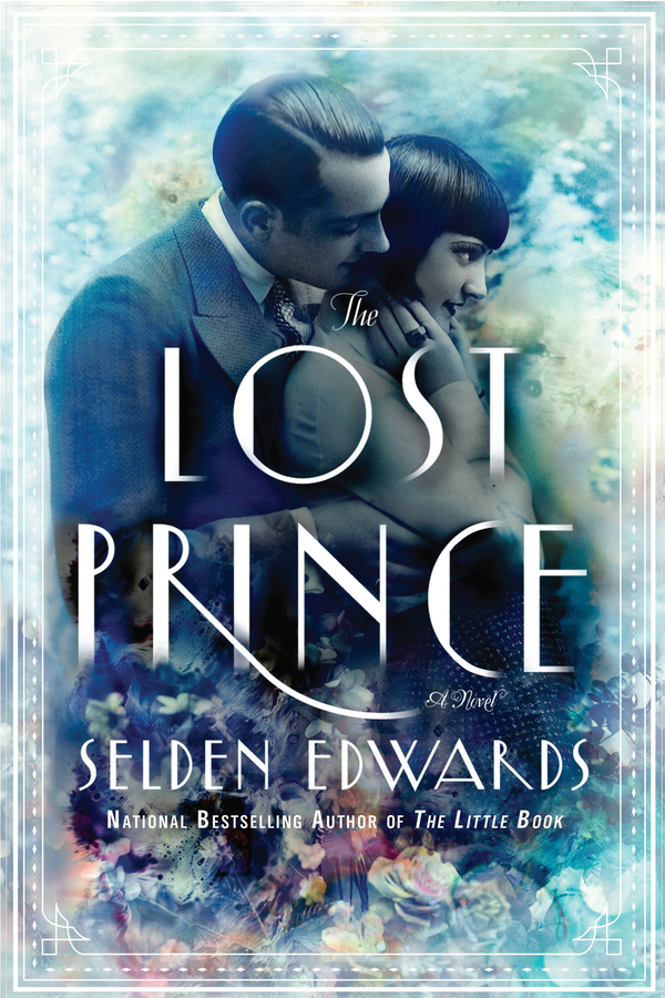 The Lost Prince By: Selden Edwards