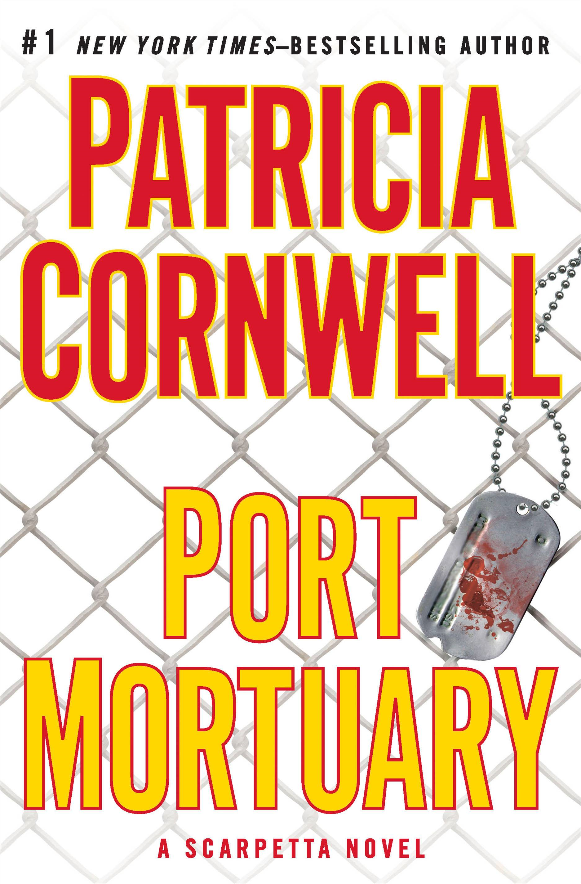 Port Mortuary By: Patricia Cornwell
