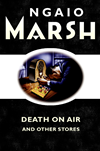 Death On The Air: And Other Stories: