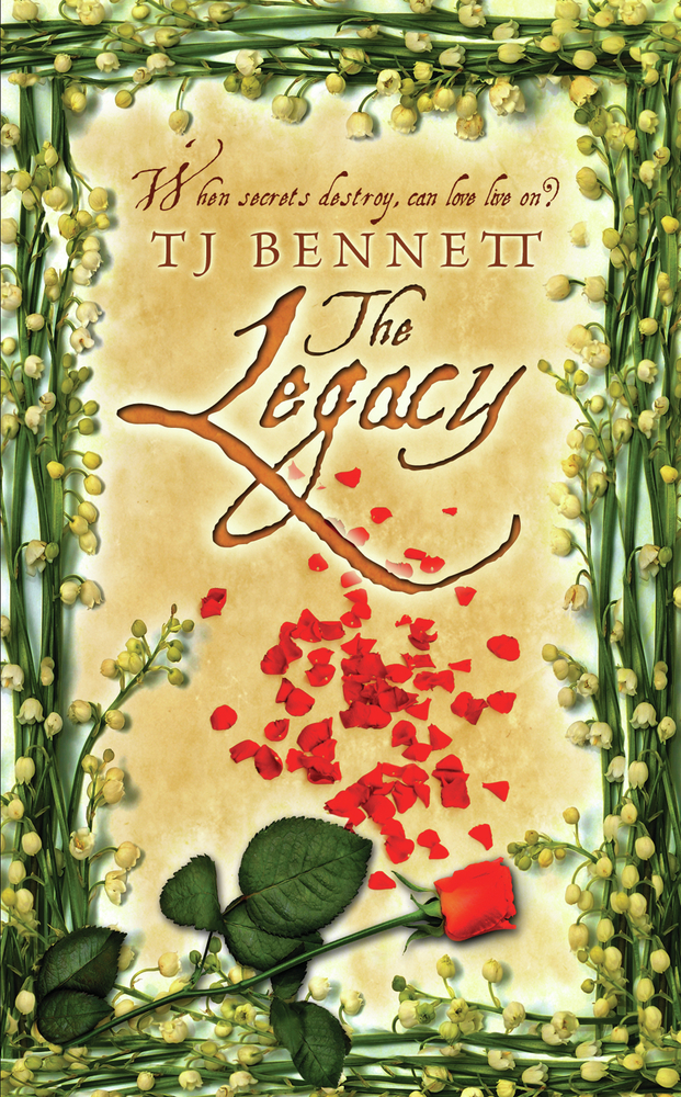 The Legacy By: TJ Bennett