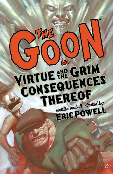 Goon Volume 4: Virtue and the Grim Consequences Thereof 2nd Edition