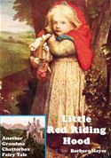 online magazine -  Little Red Riding Hood: Another Grandma Chatterbox Fairy Tale