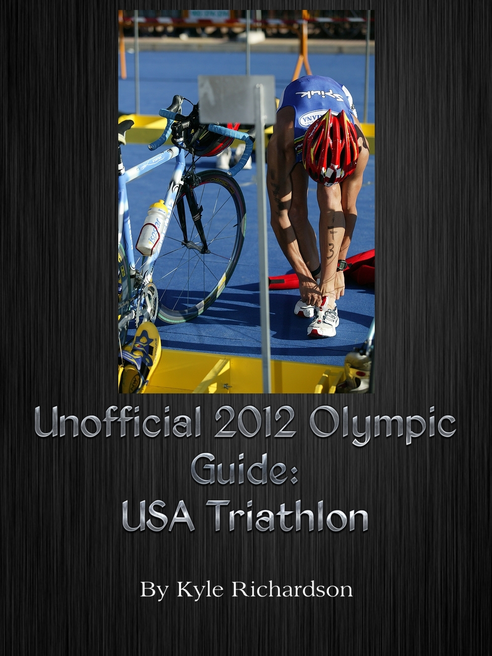 Unofficial 2012 Olympic Guides: USA Triathlon