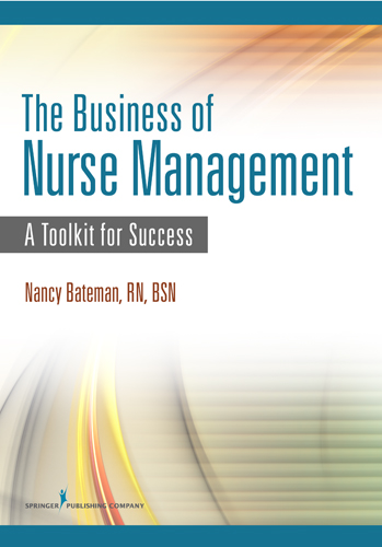 The Business of Nurse Management