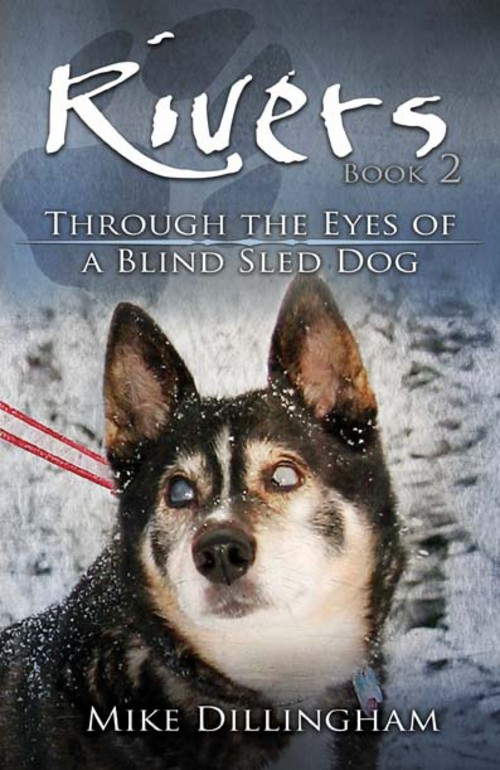 Rivers: Through the Eyes of a Blind Dog