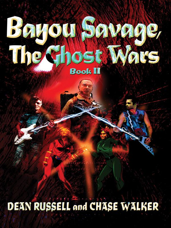 Bayou Savage  The Ghost Wars