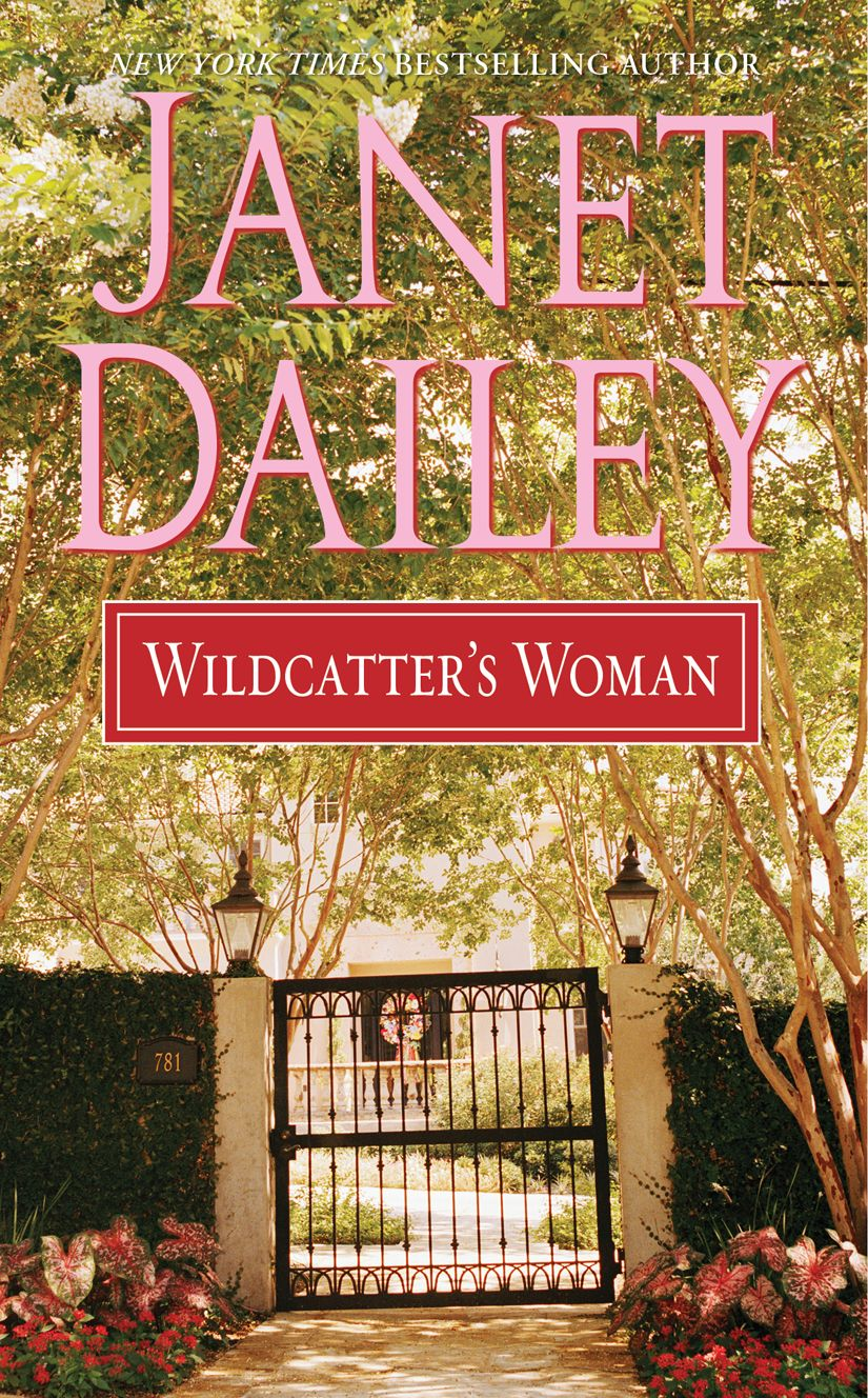 Wildcatter's Woman By: Janet Dailey