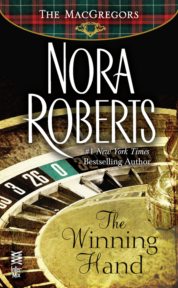 The Winning Hand By: Nora Roberts