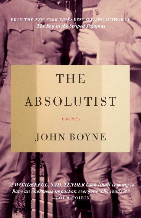 The Absolutist By: John Boyne
