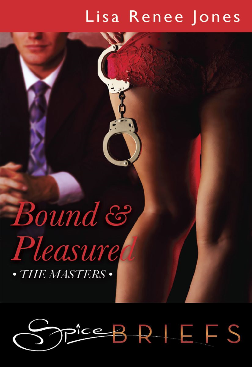 Bound and Pleasured By: Lisa Renee Jones
