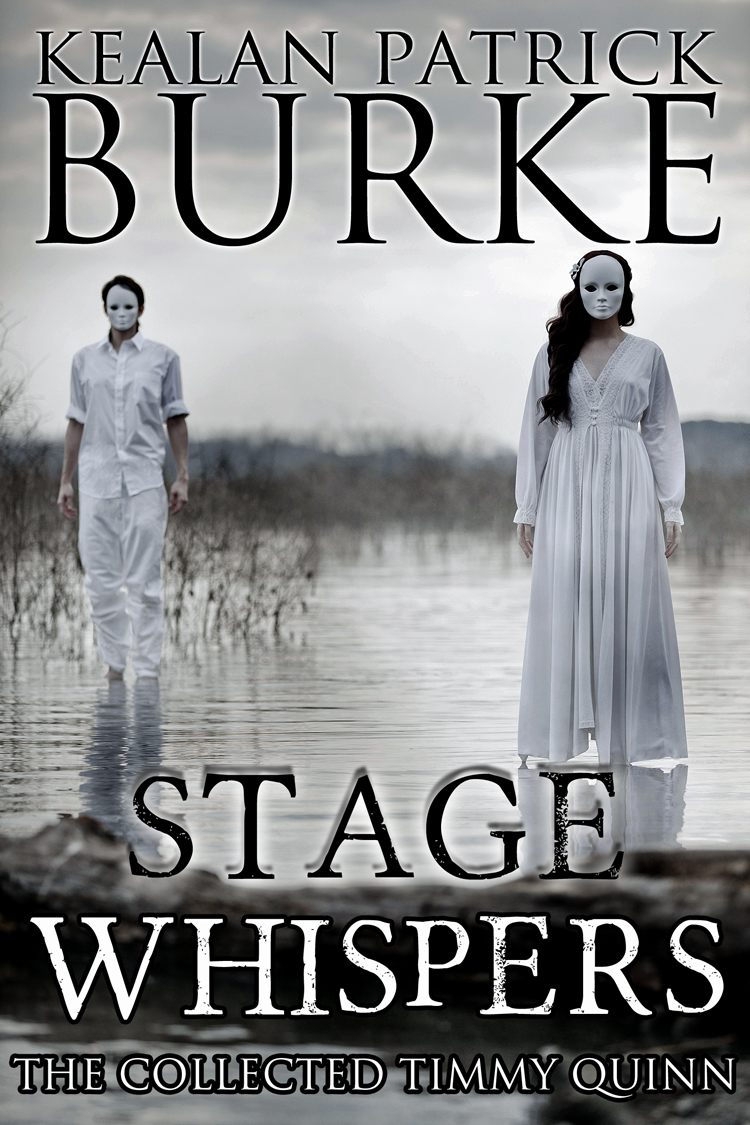 Stage Whispers By: Kealan Patrick Burke
