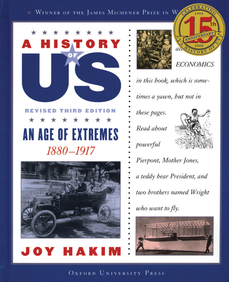 An Age of Extremes: 1880-1917 A History of US Book 8 By: Joy Hakim