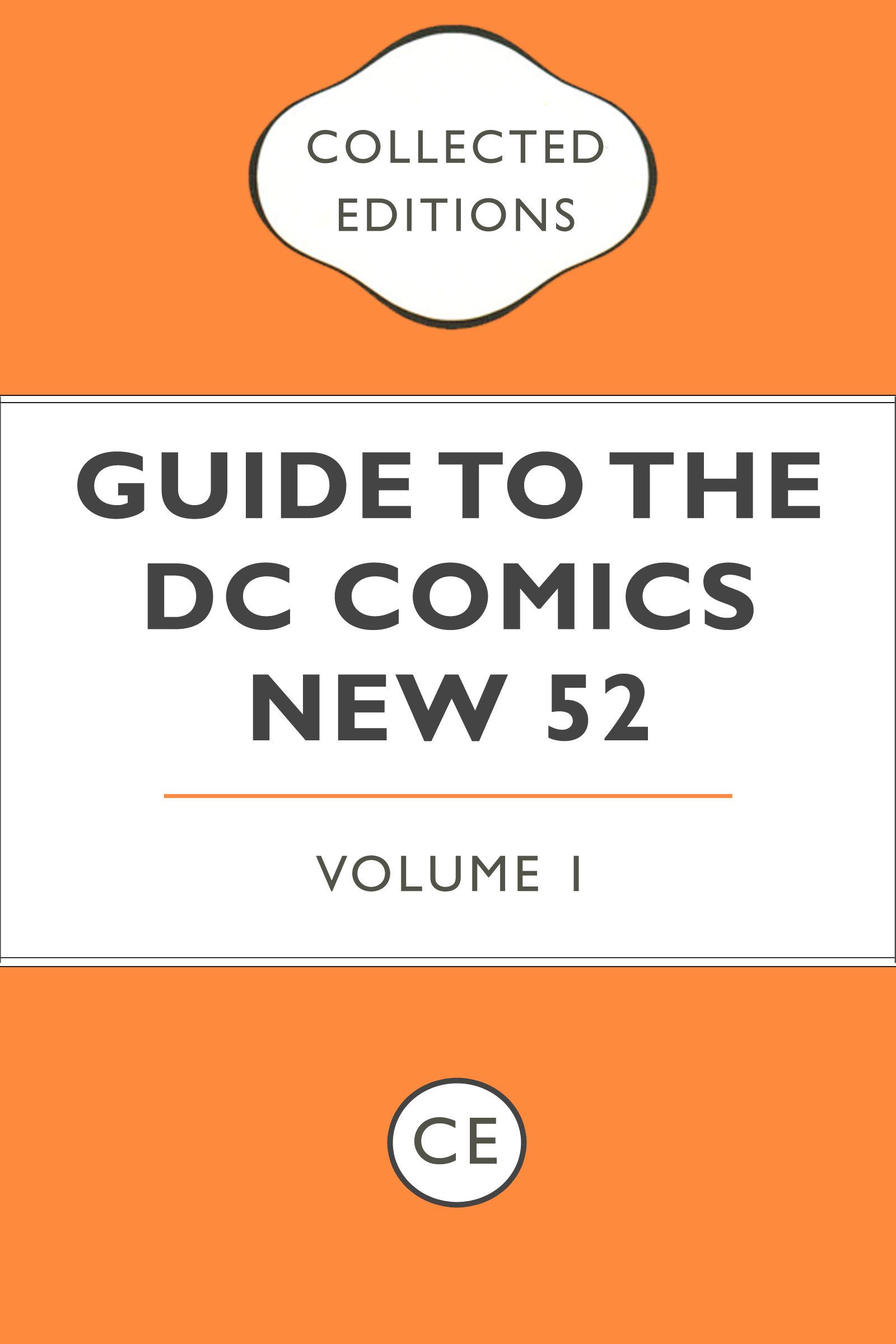 Collected Editions Guide to the DC Comics New 52 Vol. 1