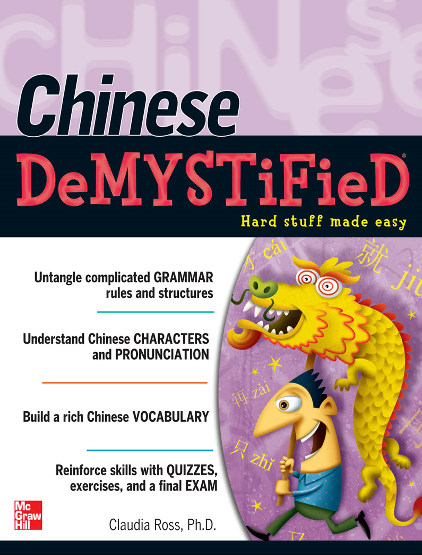 Chinese Demystified : A Self-Teaching Guide: A Self-Teaching Guide