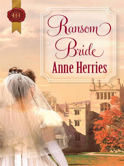 Ransom Bride By: Anne Herries,