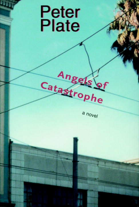 Angels of Catastrophe