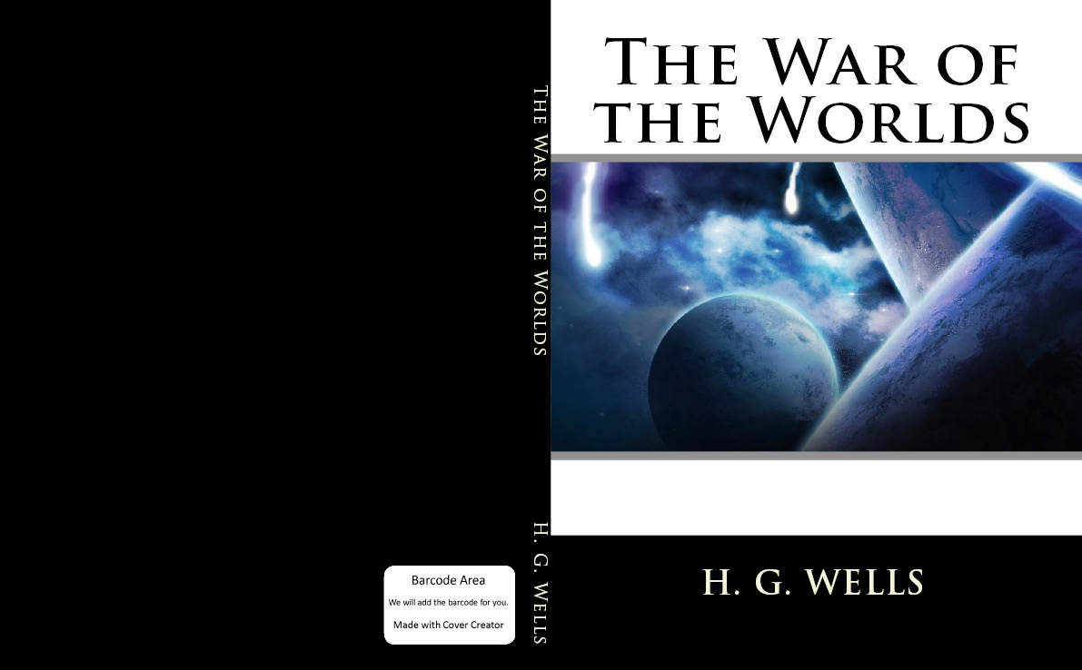 The War of the Worlds By: H. G. Wells