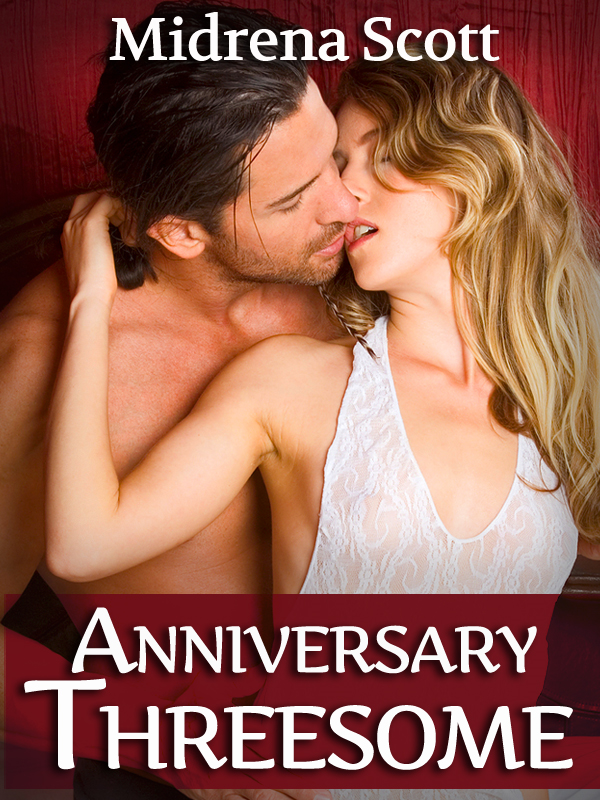 Anniversary Threesome (First Erotic Threesome for a Loving Couple)
